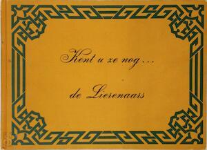 Kent u ze nog ... de Lierenaars - J. G. de Ridder