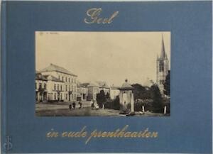 Geel in oude prentkaarten - W. van Broeckhoven
