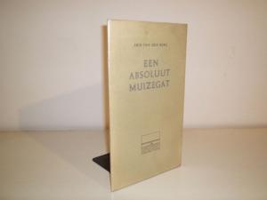 Een absoluut muizegat - Arie van den Berg, Joost Veerkamp