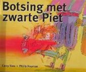 Botsing met zwarte Piet - Carry Slee, Philip Hopman