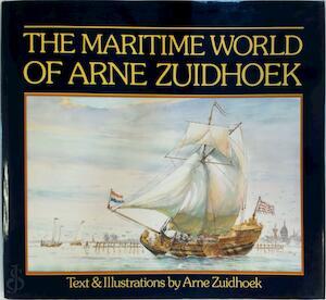 The maritime world of Arne Zuidhoek - Arne Zuidhoek