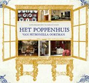 Het poppenhuis van Petronella Oortman - Karin Braamhorst, Marlies Visser, Joost Visser