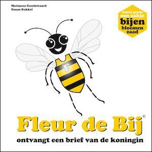 Fleur de Bij ontvangt een brief van de koningin - Marianne T. Goudswaard, Susan Sukkel