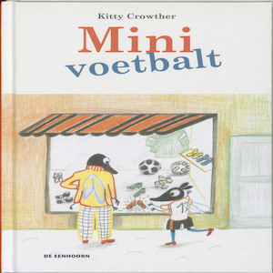 Mini voetbalt - Kitty Crowther