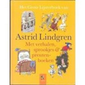 Het grote lijsterboek van Astrid Lindgren - Astrid Lindgren, Marit Törngvist, Rita Törnqvist-Verschuur