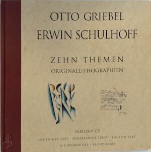 Zehn Themen - Otto Griebel, Ervín Schulhoff, Gerard Bouwhuis