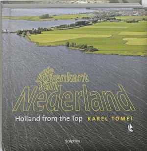 De bovenkant van Nederland - Karel Tomei, Peter de Lange