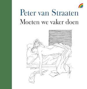 Moeten we vaker doen - Peter van Straaten