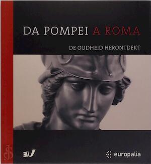 Da Pompei a Roma - Cécile Evers, Eric Gubel