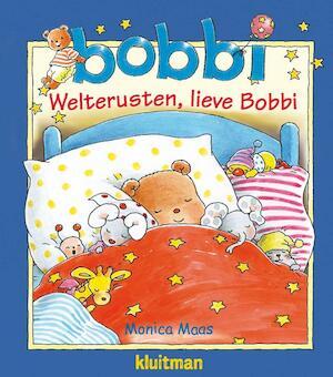 Welterusten, lieve Bobbi - Monica Maas