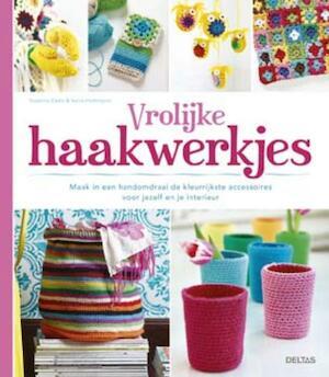 Vrolijke haakwerkjes - Susanna Zacke, Sania Hedengren