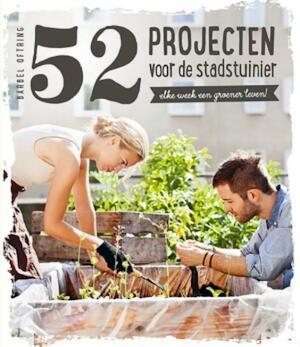 52 projecten voor de stadstuinier - Bärbel Oftring