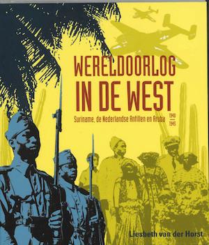 Wereldoorlog in de West - L. van der Horst