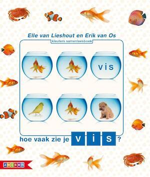 Hoe vaak zie je vis? - Erik van Os, Ted van Lieshout