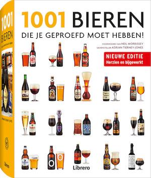 1001 Bieren die je geproefd moet hebben - Adrian Tierney-Jones