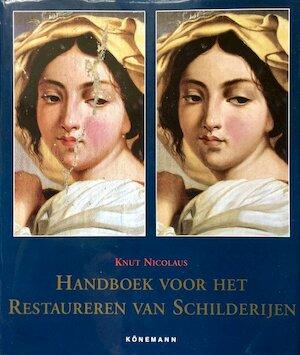 Handboek voor het restaureren van schilderijen - Knut Nicolaus