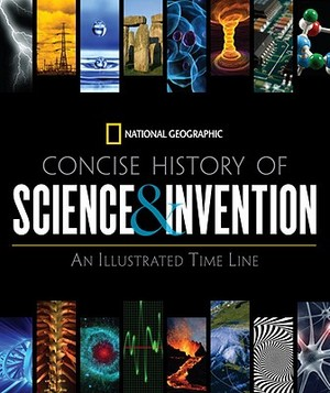 Concise History of Science and Invention -