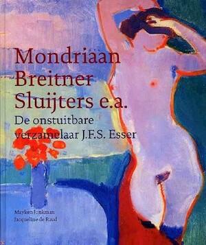 De onstuitbare verzamelaar J.F.S. Esser - M. Jonkman, Jacqueline de Raad
