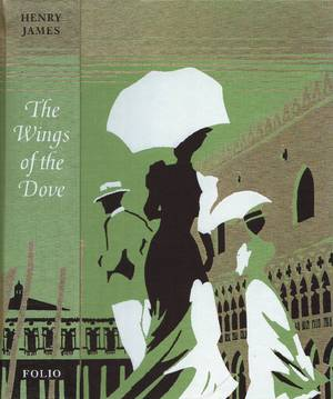 The Wings of the Dove - Henry James, Frances Wilson