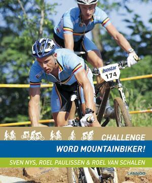 Challenge word mountainbiker - Sven Nys, Roel van Roel / Schalen Paulissen