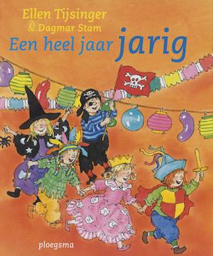 een heel jaar jarig Een heel jaar jarig   Ellen. Tijsinger, Dagmar. Stam   (ISBN  een heel jaar jarig
