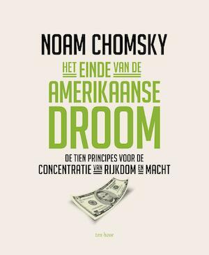 Het einde van de Amerikaanse droom - Noam Chomsky