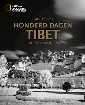 Honderd dagen Tibet - York Hovest