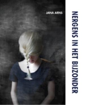 Nergens in het bijzonder - Jana Arns