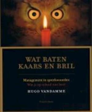 Wat baten kaars en bril - Hugo Vandamme, Karel Cambien, Piet De Moor