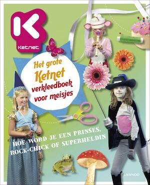 Het grote Ketnet verkleedboek voor meisjes - Hilde Smeesters