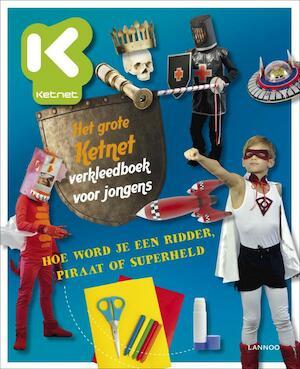Het grote Ketnet verkleedboek voor jongens - Hilde Smeesters