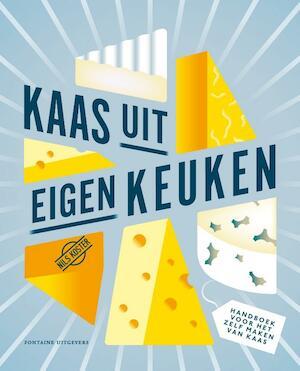 Kaas uit eigen keuken - Nils Koster