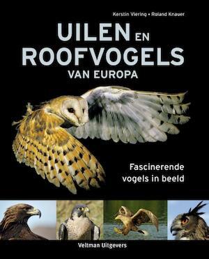 Uilen en roofvogels van Europa - Kerstin Viering, Roland Knauer