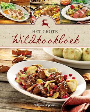 Het grote wildkookboek - Sylvia Winnewisser