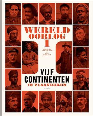 Wereldoorlog I - D. Dendooven, P. Chielens
