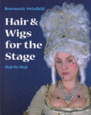 Hair & Wigs for the Stage - Rosemarie Swinfield