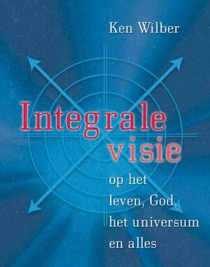 Integrale visie - Ken Wilber