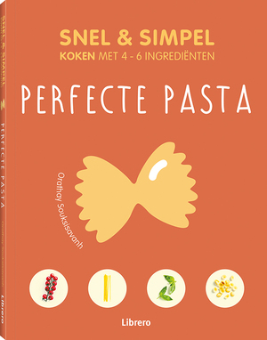 Perfecte pasta - Snel & simpel - Orathay Souksisavan