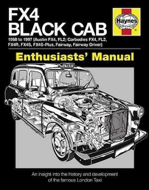 FX4 Black Cab Manual, 1958 to 1997 - Bill Munro