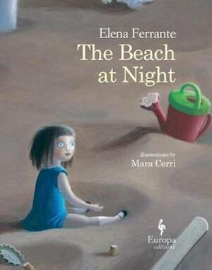The Beach at Night - Elena Ferrante