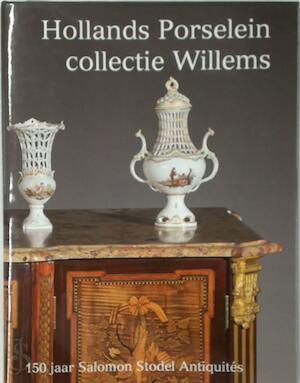 Hollands Porselein Collectie Willems -