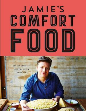Jamie's comfort food - Jamie Oliver