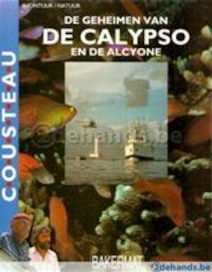 De geheimen van de Calypso en de Alcyone - M. J. / Richards Cousteau