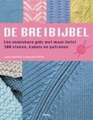 De breibijbel - Lesley Stanfield, Melody Griffiths, Jennie Bolsenbroek