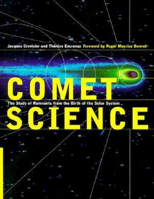 Comet Science - Therese Encrenaz