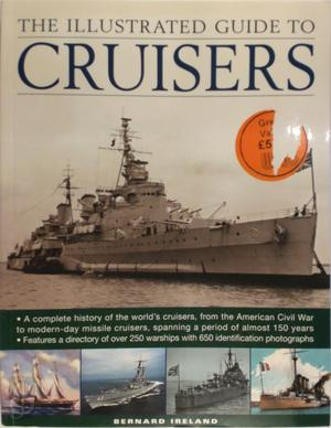 The illustrated guide to cruisers - Bernard Ireland