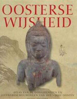 Oosterse wijsheid - C. Scott Littleton, Aleid C. Swieringa