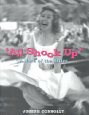 All Shook Up - Joseph Connolly