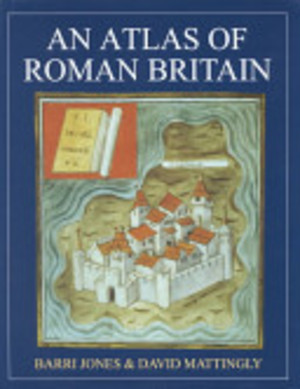 An Atlas of Roman Britain - Barri Jones, D. J. Mattingly