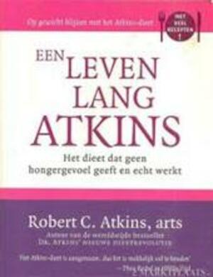 Een leven lang Atkins - Robert C. Atkins